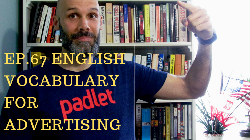 English vocabulary for advertising and types fo ads