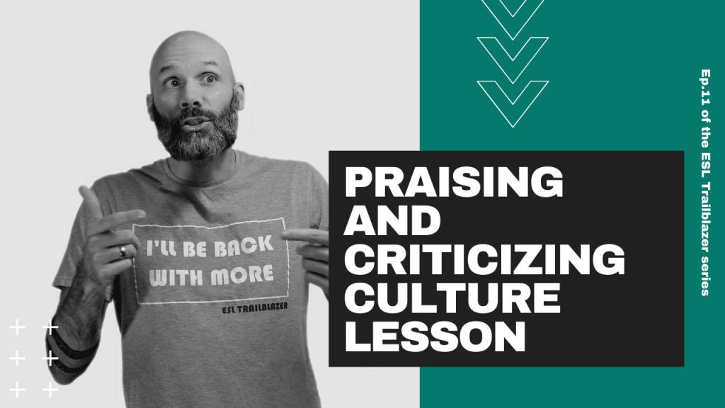 praising and criticizing culture lesson
