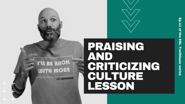 praising and criticizing culture lesson