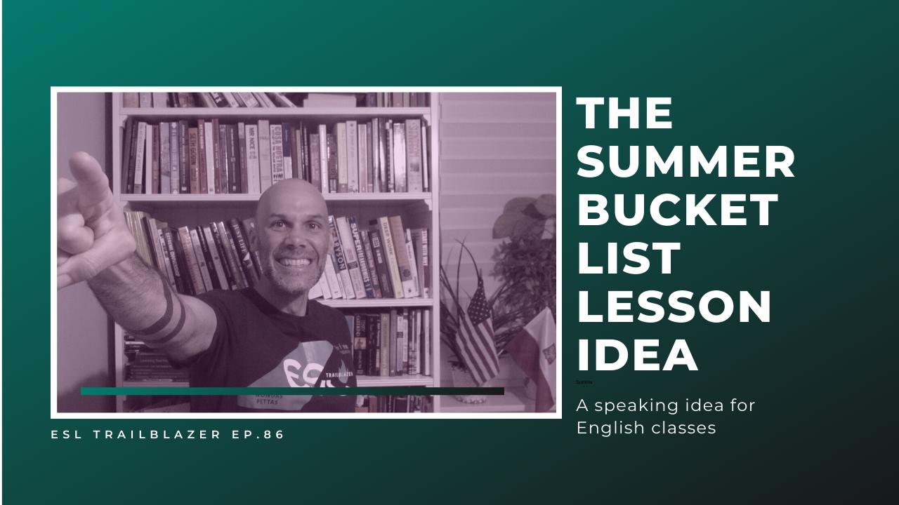 Summer bucket list lesson idea